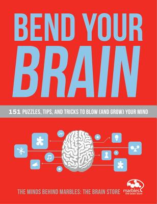 Bend Your Brain By Gaskins, Lindsay