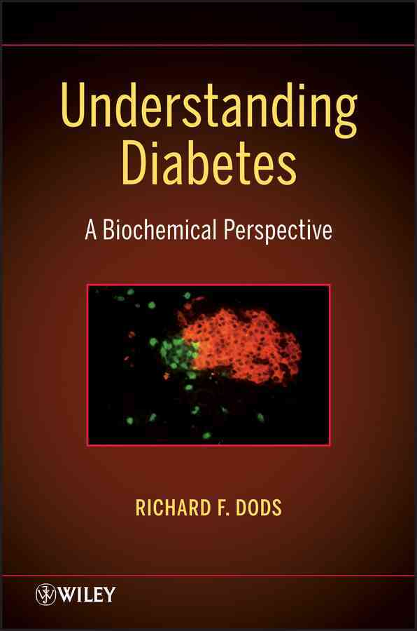 Understanding Diabetes By Dods, R. F.