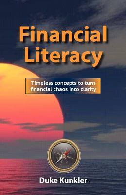 Financial Literacy By Kunkler, Duke